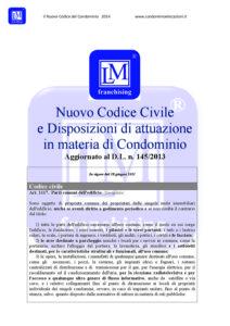 NUOVO CODICE DEL CONDOMINIO e disposizioni di attuazione, aggiornato al DL 145/2013